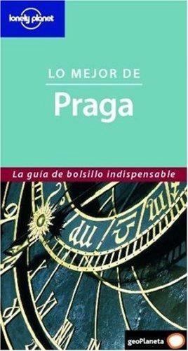 Lo Mejor de Praga (Best Of) (Spanish Edition) (8408064797) by Richard Watkins
