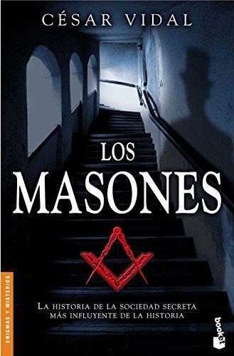 9788408064862: Los masones (Divulgación. Enigmas y misterios)