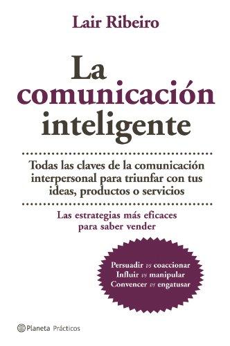 La comunicación Inteligente: Ribeiro, Lair