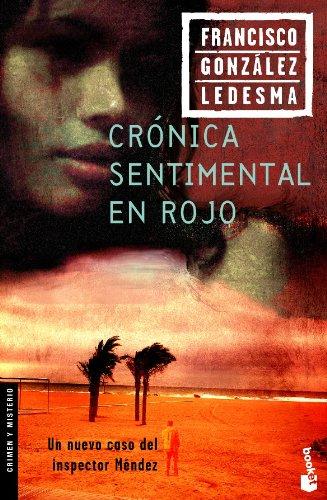 9788408065098: Crónica sentimental en rojo (Crimen y Misterio)