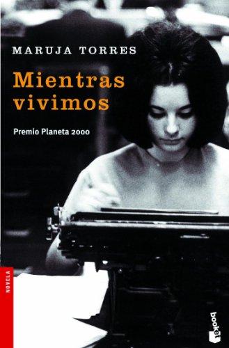 9788408065180: Mientras vivimos (Spanish Edition)