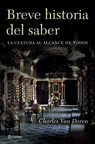 9788408065296: Breve Historia Del Saber/ the Brief History of Knowing (Spanish Edition)