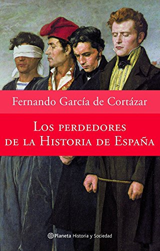 9788408065586: Los Perdedores de La Historia de España / The Losing Side in Spanish History, Spanish Edition