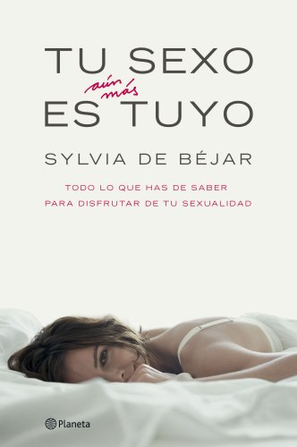 9788408065616: Tu sexo es aun mas tuyo/ Your Sex is Still Yours (Spanish Edition)