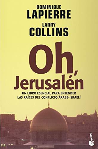 9788408065760: Oh, Jerusalen/ Oh, Jerusalem (Bestseller (Booket Numbered)) (Spanish Edition)