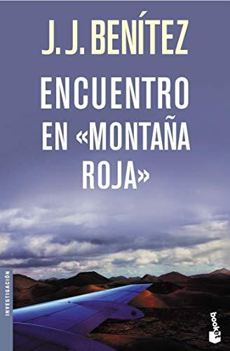 9788408065838: Encuentro enMontaña Roja (Biblioteca J. J. Benítez)