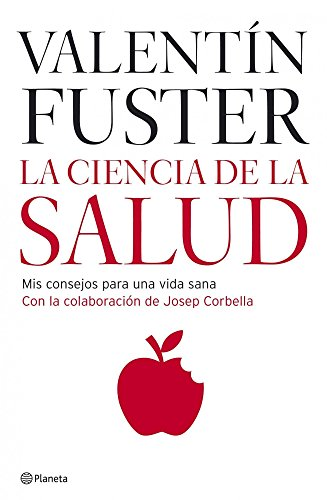 9788408066200: La Ciencia De La Salud/ the Science of Health (Spanish Edition)