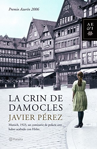 9788408066279: La crin de Damocles (Autores Españoles e Iberoamericanos)