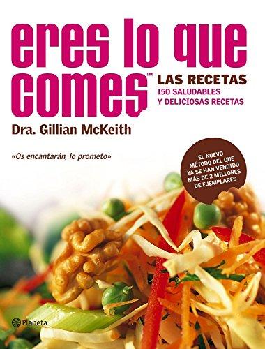 Eres Lo Que Comes / You Are: McKeith, Gillian