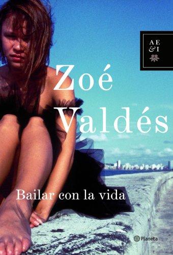 9788408066712: Bailar con la vida (Autores Españoles E Iberoamer.)