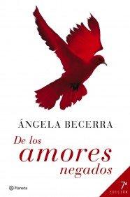 9788408066767: De los amores negados (Autores Españoles e Iberoamericanos)
