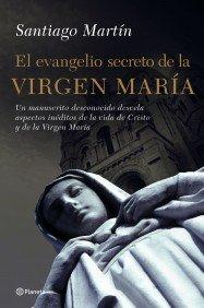 9788408066927: El Evangelio Secreto De La Virgen Maria / The Secret Gospel of the Virgen Mary (Spanish Edition)