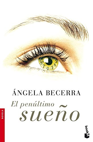 9788408067221: El penultimo sueno (Spanish Edition)