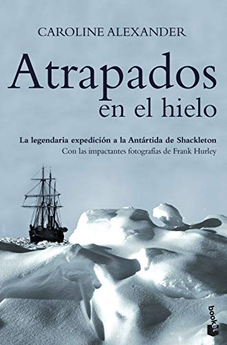 9788408067399: Atrapados En El Hielo (Spanish Edition)