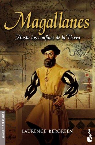 Magallanes. Hasta los confines de la Tierra (8408067532) by Laurence Bergreen
