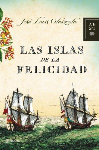 9788408068143: Las islas de la felicidad/ The islands of happiness (Spanish Edition)