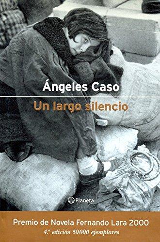 9788408068167: Un largo silencio (Autores Españoles e Iberoamericanos)