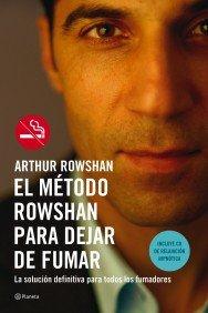 9788408068310: El Metodo Rowshan Para Dejar De Fumar/ Stop Smoking: La Solucion Definitiva Para Todos Los Fumadores (Spanish Edition)