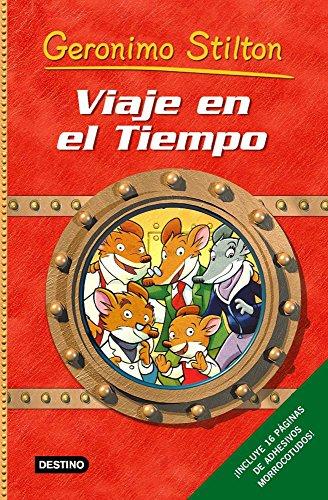 Viaje en el tiempo. Incluye una guía para viajar en el tiempo, con juegos, enigmas y trucos mágicos. - Stilton, Geronimo