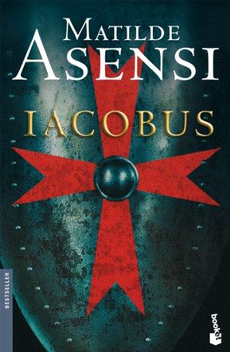9788408068570: Iacobus (Biblioteca Matilde Asensi)