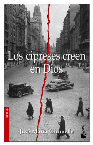 9788408068594: Los cipreses creen en Dios (Novela y Relatos)