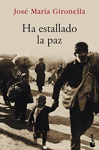 Ha Estallado La Paz - Gironella, JosT M.