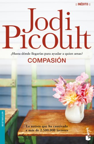 Compasion (Spanish Edition): Picoult, Jodi