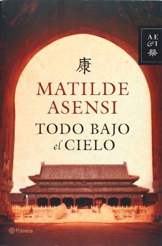 9788408068938: Todo bajo el cielo (Spanish Edition)