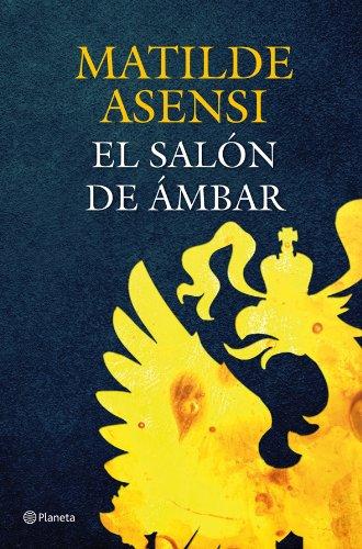 9788408068990: El Salón de Ámbar (Matilde Asensi)