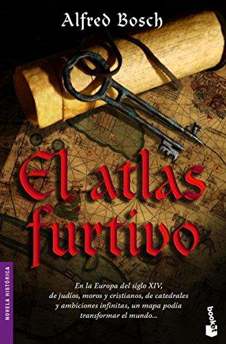 9788408069096: El atlas furtivo (Novela histórica)