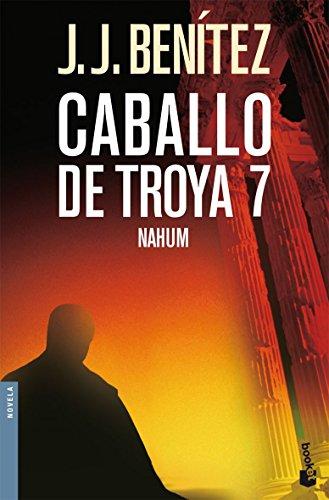 9788408069782: Nahum. Caballo de Troya 7 (Biblioteca J. J. Benítez)