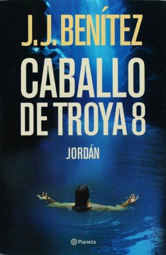 9788408069812: Caballo de Troya 8. Jordan (Caballo de Troya) (Spanish Edition)