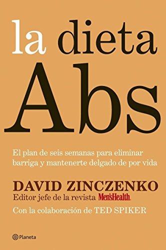 9788408070337: La dieta Abs. El plan de seis semanas para eliminar barriga y mantenerse delgado (Manuales Practicos (planeta))