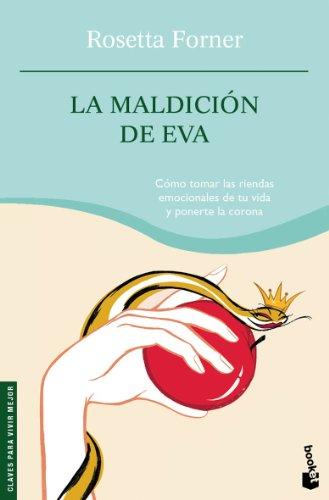 9788408070436: La maldicion de Eva/ Eve's Curse: Como Tomar Las Riendas Emocionales De Tu Vida Y Ponerte La Corona (Spanish Edition)