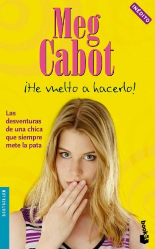 Â¡He vuelto a hacerlo! (Bestseller) (Spanish Edition) (9788408070450) by Cabot, Meg