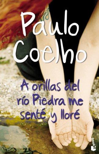 A ORILLAS DEL RIO PIEDRA ME SENTE: COELHO, PAULO #