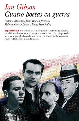 9788408070900: Cuatro poetas en guerra (España Escrita)
