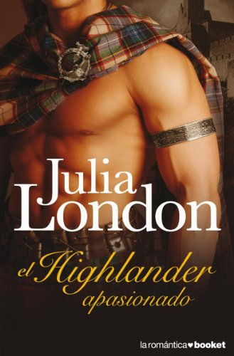 EL HIGHLANDER APASIONADO: JULIA LONDON