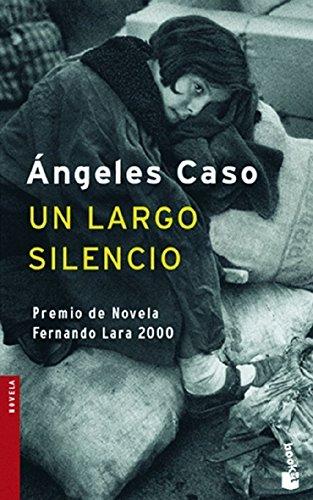 9788408071082: Un largo silencio (Novela y Relatos)
