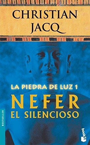 9788408071105: Nefer el Silencioso (La Piedra de la Luz 1)