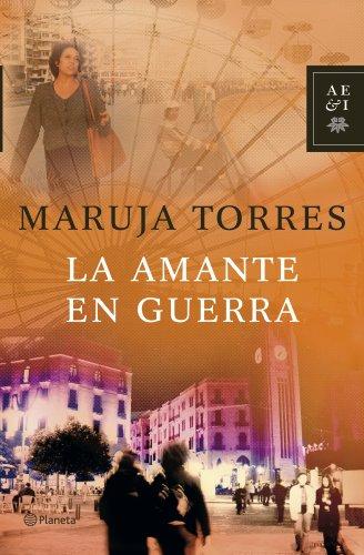 9788408071167: La Amante En Guerra (Spanish Edition)