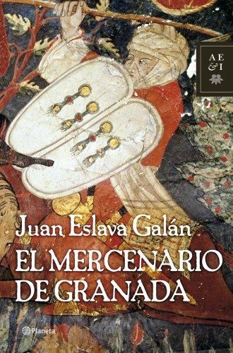 9788408071730: El mercenario de Granada (Autores Españoles e Iberoamericanos)