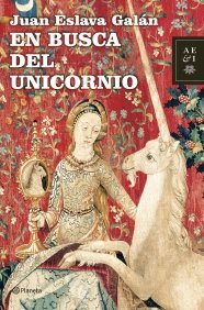 9788408071747: En busca del unicornio (Autores Españoles e Iberoamericanos)
