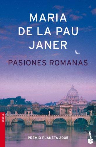 9788408071907: Pasiones romanas