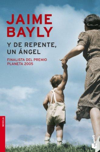 9788408071914: Y de repente, un angel (Spanish Edition)