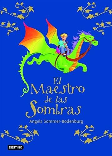 El Maestro De Las Sombras (Primera edición) - Angela Sommer-Bodenburg; Kathrin Treuber (Ilustr.)