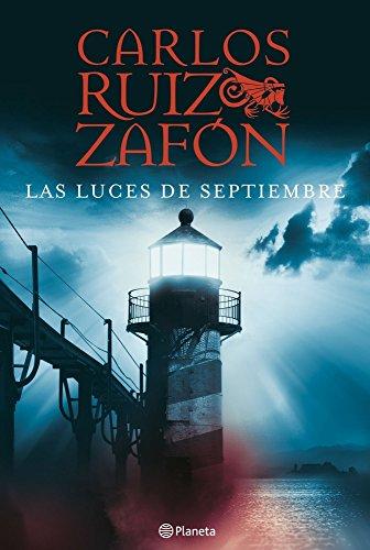 Las luces de septiembre: Carlos Ruiz Zafón