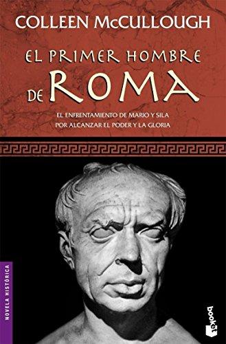 El primer hombre de Roma: Colleen Mac Cullough
