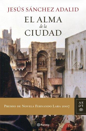 9788408072959: El alma de la ciudad (Autores Espanoles E Iberoameri) (Spanish Edition)