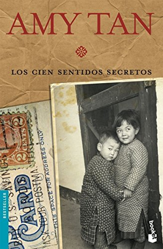 Los cien sentidos secretos (Bestseller) (Spanish Edition) (8408073176) by Amy Tan